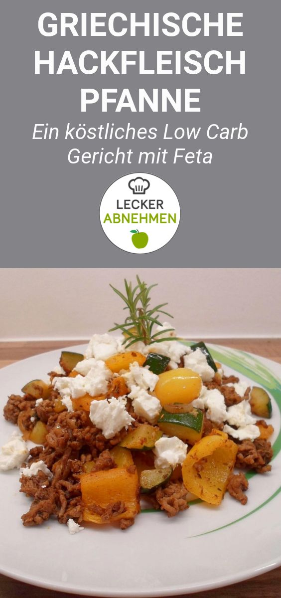 Greek minced meat pan - a delicious low carb dish with feta cheese, courgette ...