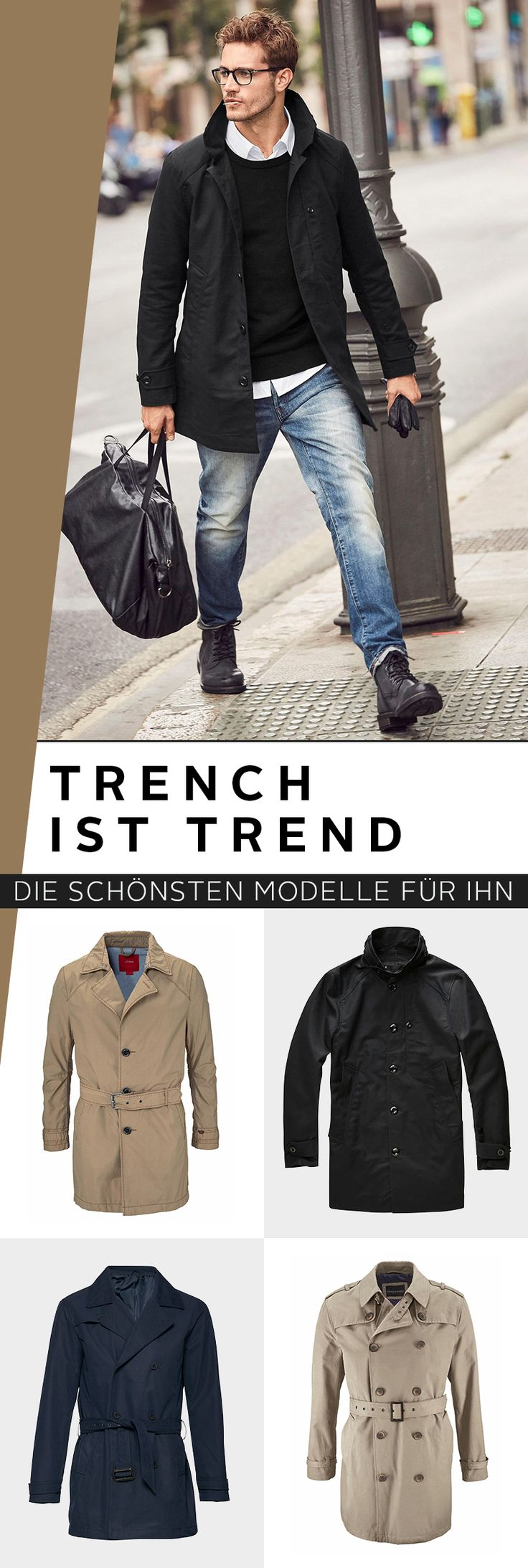 What belongs in every men's wardrobe meanwhile? Of course, a trench coat! The ...