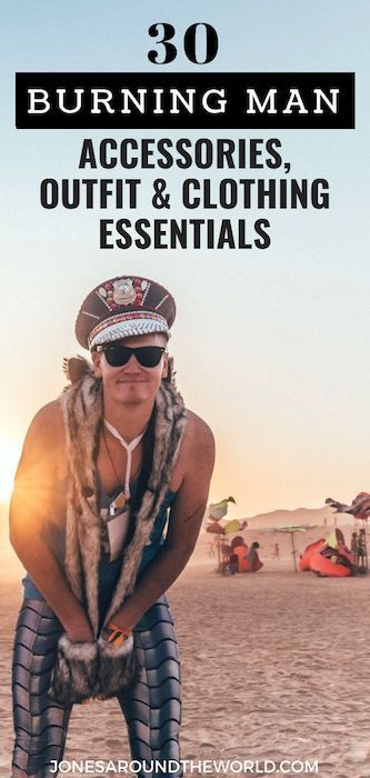 30 Burning Man Accessories, Clothing, Costumes, Outfits and Essentials - **** Trav ...