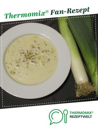 Quick cheese and leek soup with minced meat as prepared by Schlemmerqueen. A therm ...