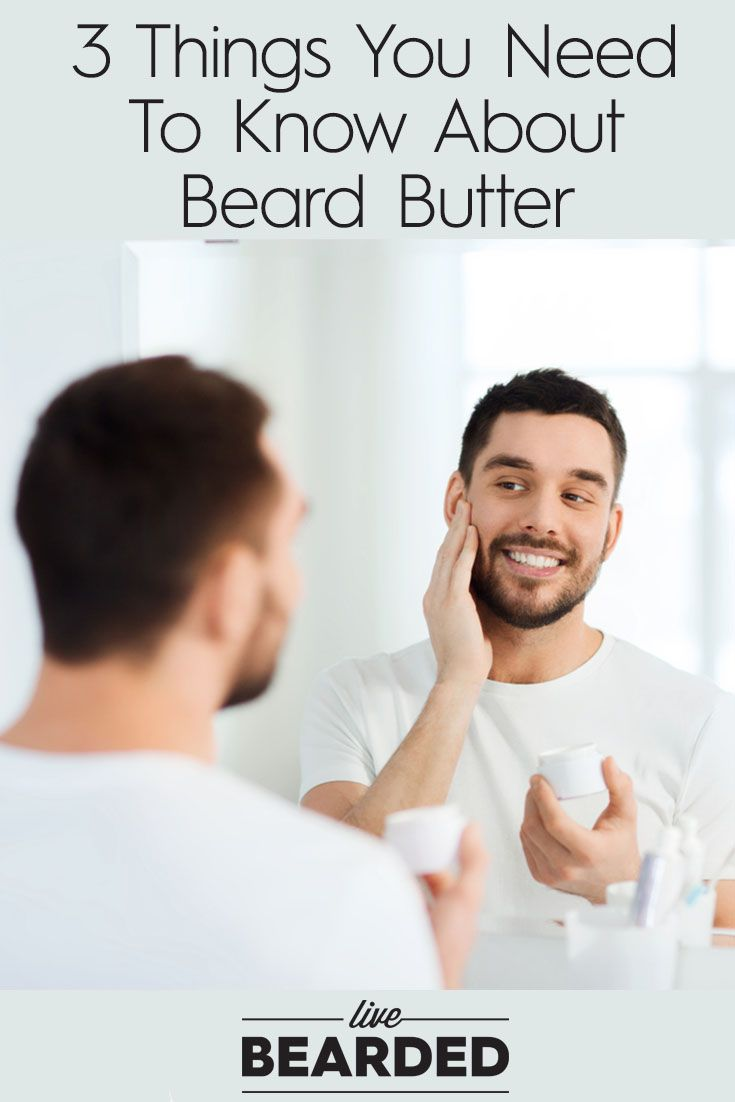 3 Things You Need To Know About Beard Butter | Bearded Men | Beard Care Products...