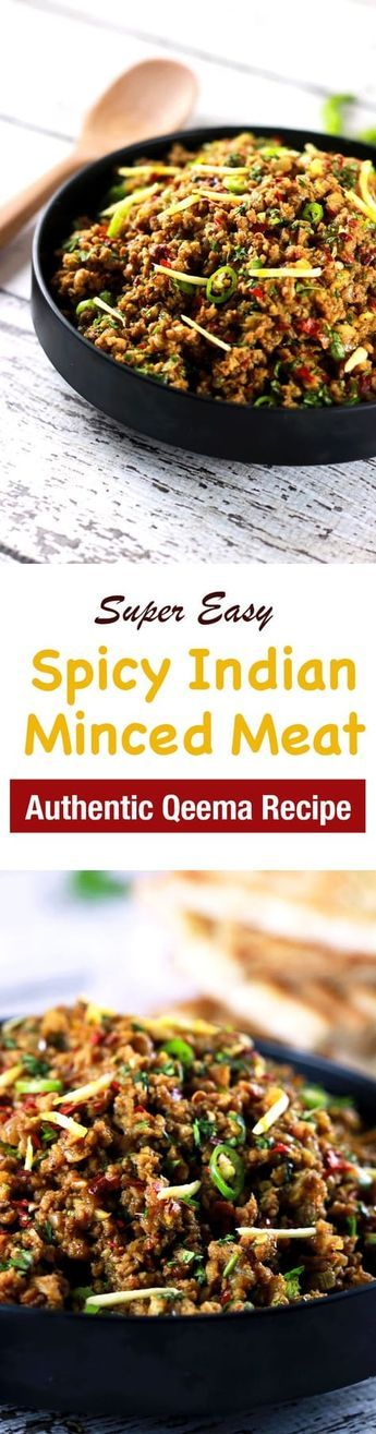 This CLASSIC authentic Indian minced meat Qeema recipe is so delicious, it'll ...