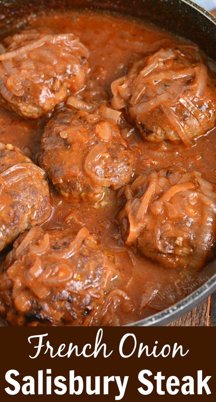 French Onion Salisbury Steak. This is a wonderfully comforting dish of juicy Sal...