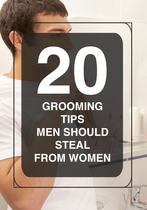 Men's grooming tips - Just because you're a man doesn't mean you shouldn...