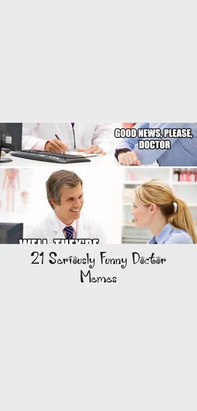 21 Seriously Funny Doctor Memes