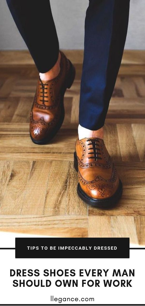 Dress Shoes Every Man Should Own For Work
