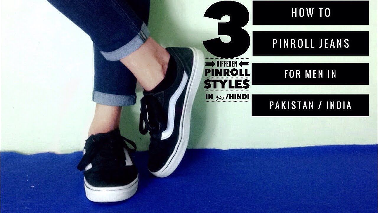 How To Pinroll Jeans in Hindi - 3 Pinroll styles for men in pakistan/india